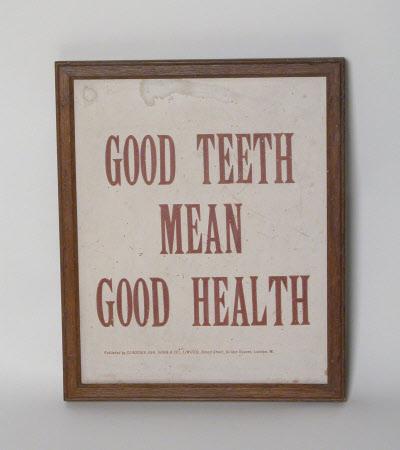 GOOD TEETH MEAN GOOD HEALTH